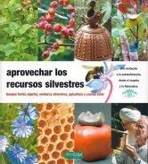 Aprovechar los recursos silvestres: bosque frutal