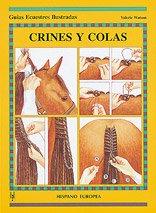 Crines y colas (Guías ecuestres ilustradas)