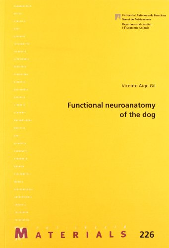 Functional neuroanatomy of the dog (Materials)