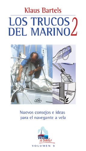 LOS TRUCOS DEL MARINO 2 (A Bordo)