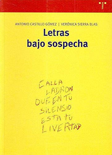 Letras bajo sospecha (Biblioteconomía y Administración Cultural)