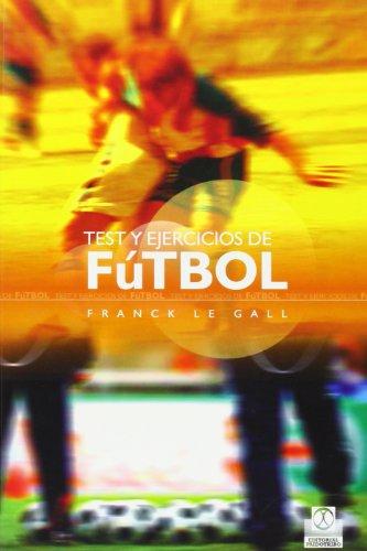 TEST Y EJERCICIOS DE FÚTBOL (Bicolor) (Deportes)