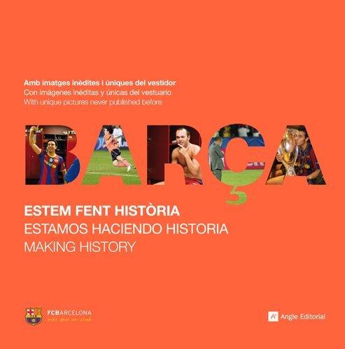 Barça. Estamos Haciendo Historia (Altres)