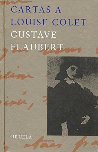 Cartas a Louise Colet (Libros del Tiempo)