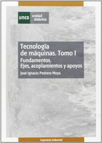 Tecnología de máquinas. Tomo I. Fundamentos. Ejes