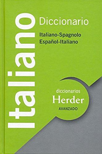 Diccionario Avanzado Italiano. Italiano-Spagnolo / Español-Italiano (Diccionarios Herder)