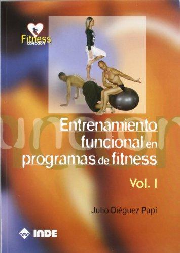 Entrenamiento funcional en programas de fitness. Volumen I: 1