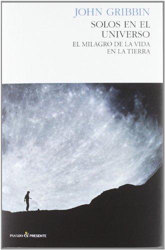 Solos En El Universo (Ensayo (pasado Presente))