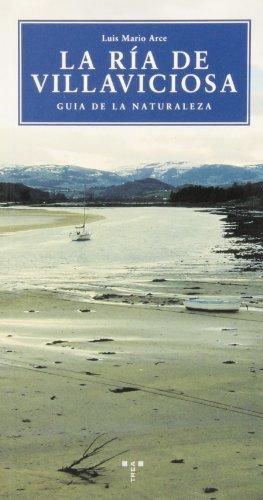 La ría de Villaviciosa. Guía de la naturaleza (Naturaleza y ocio)