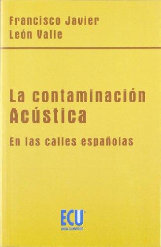 La contaminación acústica en las calles españolas