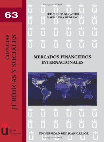 Mercados Financieros Internacionales (Ciencias Jur¡dicas y Sociales)