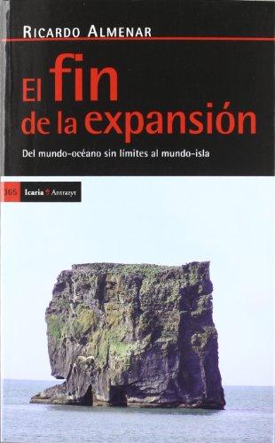 El fin de la expansión: Del mundo-océano sin límites al mundo-isla (Antrazyt)