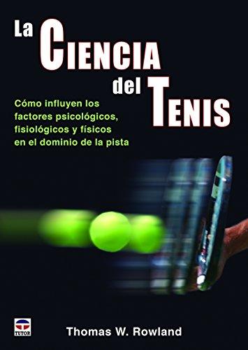 La Ciencia Del Tenis