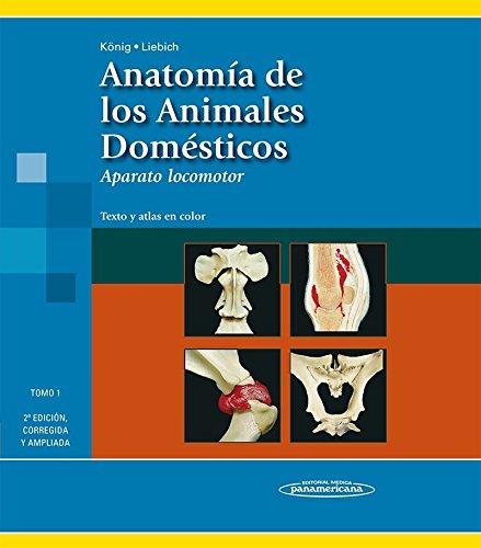 Anatomía de los animales domésticos: Aparato locomotor. Texto y atlas en color: 2
