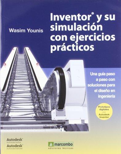 Inventor® y su Simulación con Ejercicios prácticos