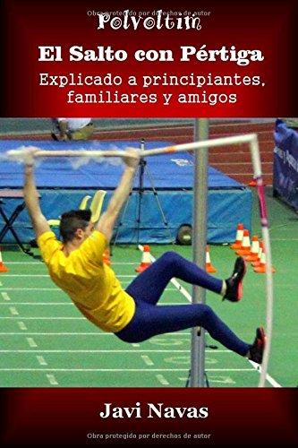 El salto con pértiga explicado a principiantes