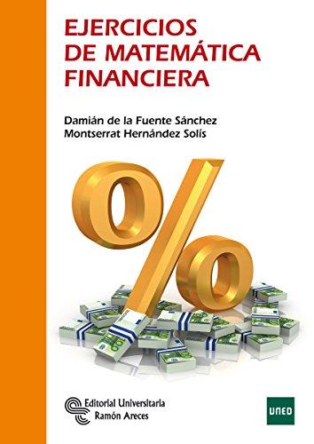 Ejercícios de Matemática Financiera (Manuales)