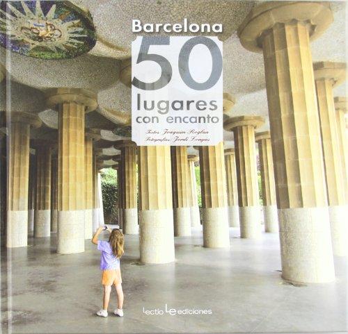 Barcelona. 50 Lugares Con Encanto (Iris)