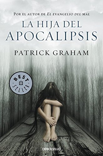 La hija del apocalipsis (BEST SELLER)
