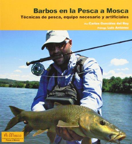 Barbos en la Pesca a Mosca: Técnicas de pesca