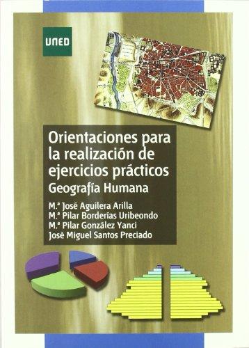 Orientaciónes Para La Realización de Ejercicios Prácticos. Geografía Humana (GRADO)