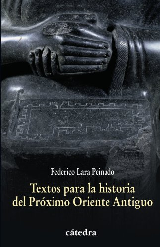 Textos para la historia del Próximo Oriente Antiguo (Historia. Serie Menor)