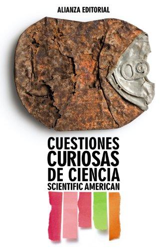 Cuestiones curiosas de ciencia (El Libro De Bolsillo - Ciencias)