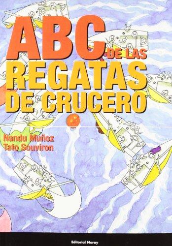 Abc de las regatas de crucero (Libros técnicos)