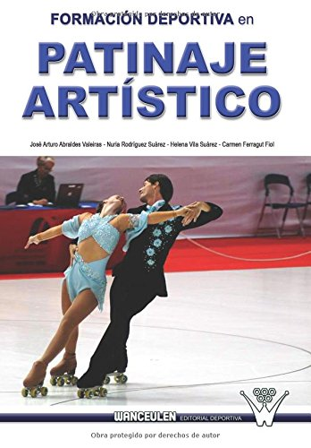 Formación Deportiva en Patinaje Artístico: Investigación en el Campeonato del Mundo de patinaje artístico sobre ruedas