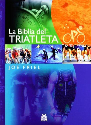 La Biblia Del Triatleta (Deportes)