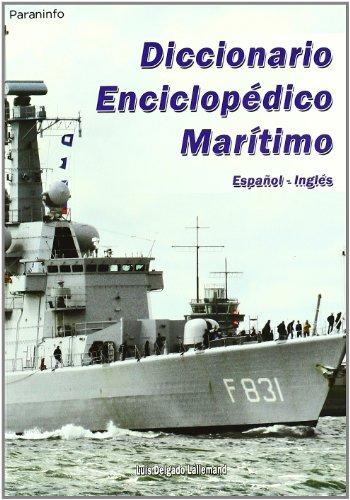 Diccionario enciclopédico marítimo  Español-Inglés