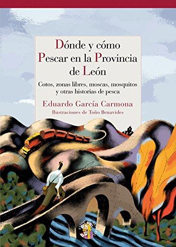 Donde Y Como Pescar En Leon (Guías KOKONINO)