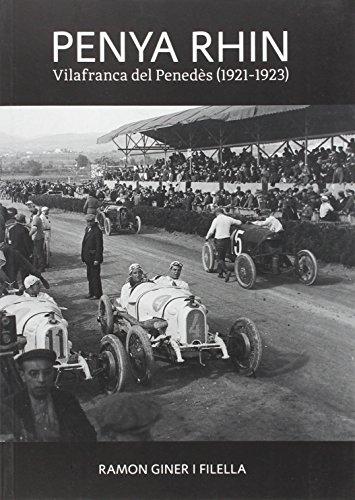 Penya Rhin. Vilafranca Del Penedès. 1921-1923
