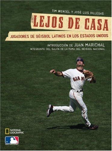 Lejos de Casa: Jugadores de Beisbol Latinos en los Estados Unidos