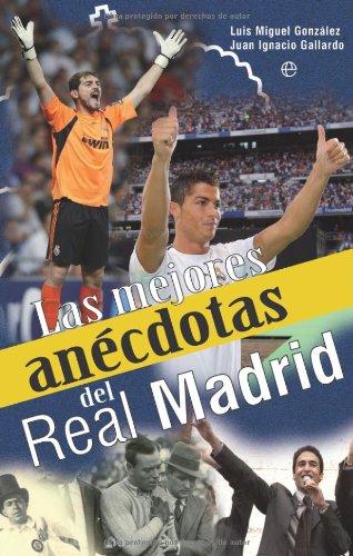Mejores anecdotas del real Madrid