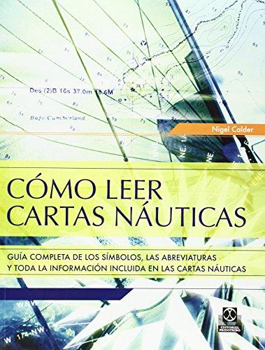 CÓMO LEER CARTAS NÁUTICAS (color) (Deportes)