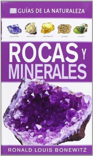 Rocas Y Minerales. Guías De La Naturaleza (GUÍAS DEL NATURALISTA-ROCAS