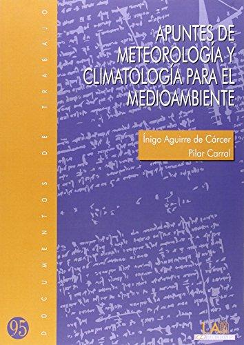 Apuntes de meteorología y climatología para el medioambiente (Documentos de Trabajo)