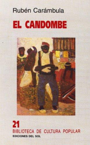 El Candombe (Biblioteca de cultura popular)