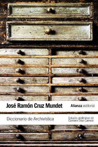 Diccionario de Archivística: (con equivalencias en inglés