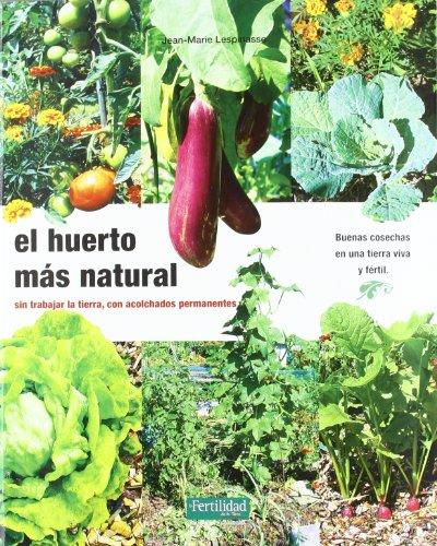 El huerto más natural: sin trabajar la tierra