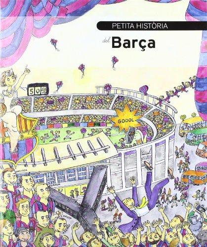 Petita història del Barça (Petites Històries)