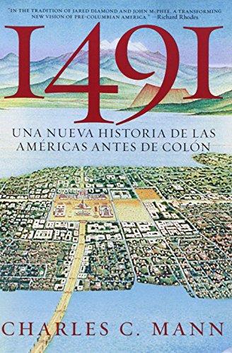 1491: Una Nueva Historia de La Americas Antes de Colon