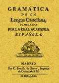 Gramatica De La Lengua Castellana (ed. Facsimil De La Obra De 1771)