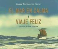 El mar en calma y feliz viaje (Coleccion Cuadrada)