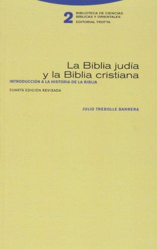 La Biblia Judía Y La Biblia Cristiana (Biblioteca de Ciencias Bíblicas y Orientales)