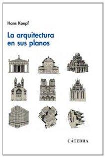 La arquitectura en sus planos (Arte Grandes Temas)