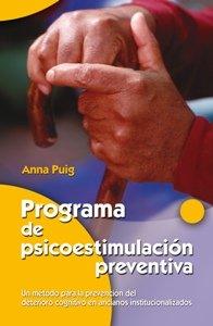 Programa de psicoestimulación preventiva: Un método para la prevención del deterioro cognitivo en ancianos institucionalizados (Mayores)
