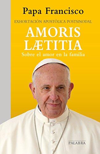 Amoris Laetitia: Exhortación apostólica postsinodal sobre el amor en la familia (Documentos Mc nº 59)