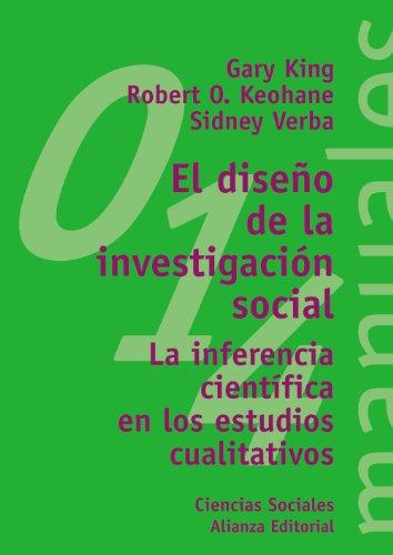 El diseño de la investigación social: La inferencia científica en los estudios cualitativos (El Libro Universitario - Manuales)